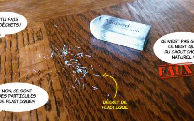La gomme ou comment créer des particules de plastique