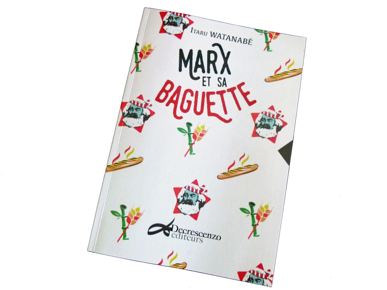 Essai Marx et sa baguette d'Itaru Watanabé