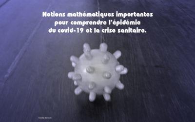 Covid-19 : quelques notions mathématiques pour comprendre la pandémie